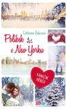 Polibek v New Yorku by Catherine  Rider