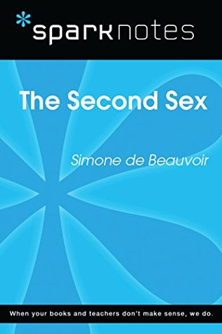 The Second Sex (SparkNotes Literature Guide)