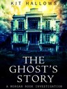 The Ghost's Story: A Morgan Rook Investigation