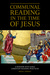 Communal Reading in the Time of Jesus by Brian J.  Wright