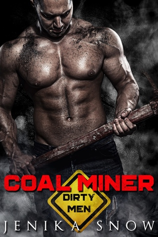Coal Miner (Dirty Men, #1)
