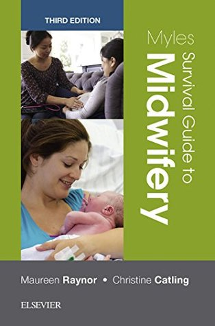 Myles Survival Guide to Midwifery E-Book