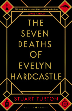 Book Cover of The Seven Deaths of Evelyn Hardcastle by Stuart Turton