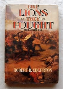Like Lions They Fought: The Zulu War and the Last Black Empire in South Africa