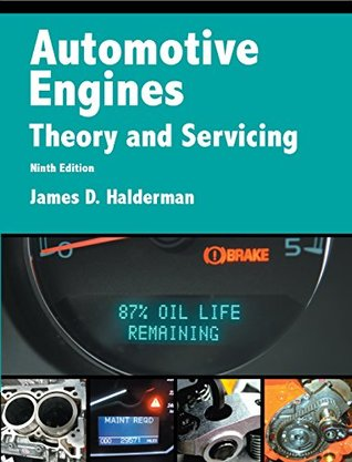Automotive Engines: Theory and Servicing (Automotive Systems Books)