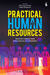 Practical Human Resources: Praktik Terbaik SDM Perusahaan Di Indonesia