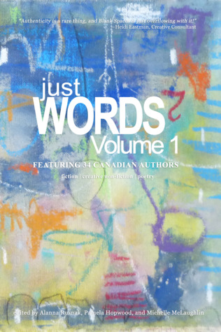 Just Words Volume 1 by Alanna Rusnak