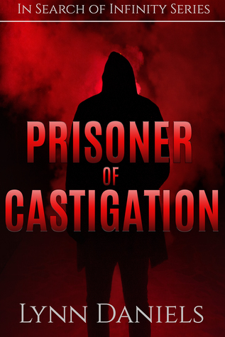 Prisoner of Castigation (In Search of Infinity, #2)