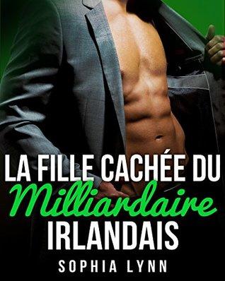 La Fille Cachée du Milliardaire Irlandais