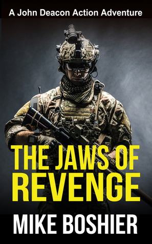 The Jaws of Revenge (John Deacon Thrillers #1)