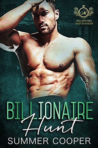 Billionaire Hunt by Summer Cooper