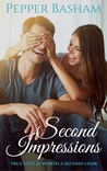 Second Impressions by Pepper D. Basham