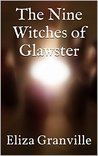 The Nine Witches of Glawster