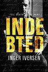 Indebted: 'Til Death Do Us Part (Teal and Trent #3)