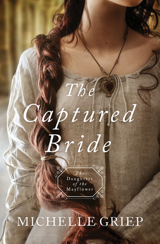 The Captured Bride (Daughters of the Mayflower #3)