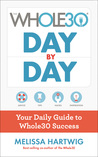 The Whole30 Day by Day by Melissa Hartwig