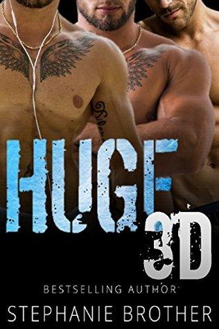 Huge 3D (Huge, #5)