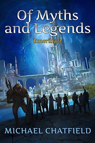Of Myths and Legends (Emerilia, #9)