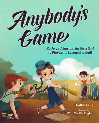 Anybody's Game by Heather Lang