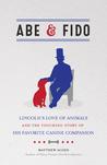 Abe  Fido by Matthew Algeo