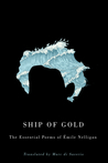 Ship of Gold: The Essential Poems of Émile Nelligan