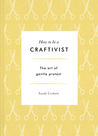 How to be a Craft...