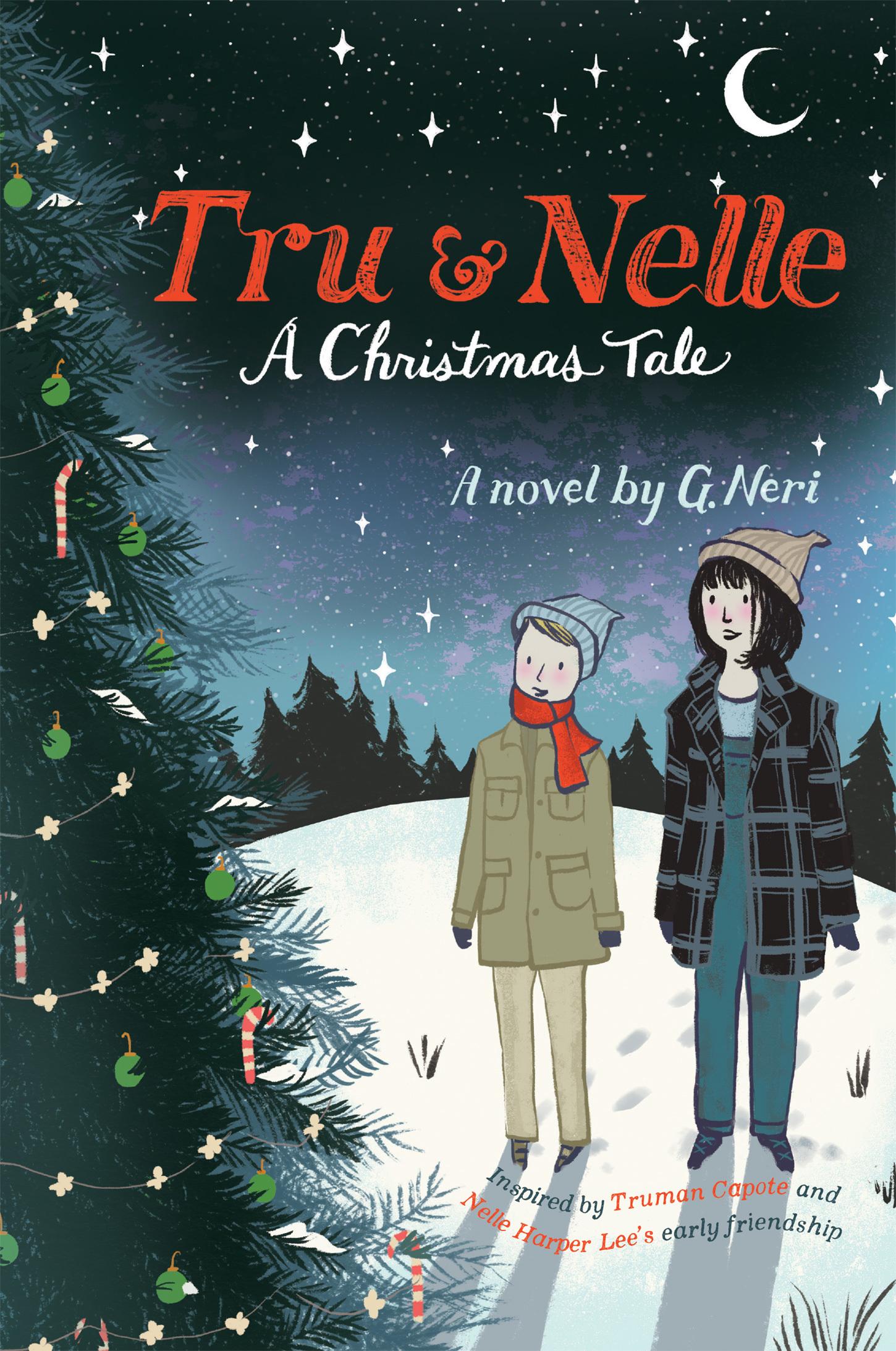 Tru & Nelle: A Christmas Tale (Tru & Nelle, #2)