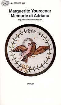 Memorie di Adriano. Seguite dai Taccuini di appunti by Marguerite Yourcenar