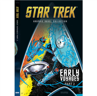 Early Voyages Part 2 (Star Trek Graphic Novel Collection, #18)