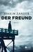 Der Freund (Klara Walldéen, #3)