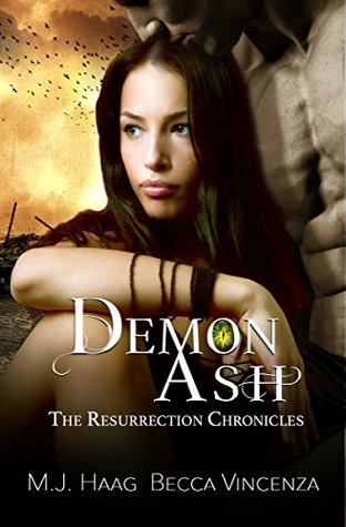 Demon Ash (Resurrection Chronicles, #3)