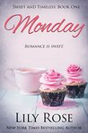 Monday by Lily Rose