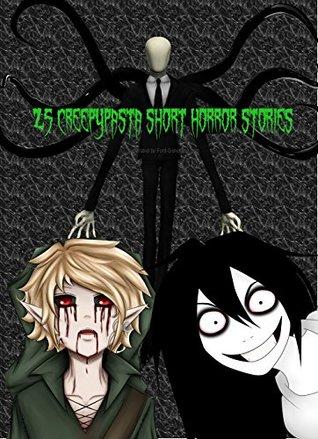 25 Creepypasta Short Horror Stories: I Hope You Don't Plan To Sleep Soon