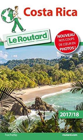 Guide du Routard du Costa Rica 2018/19
