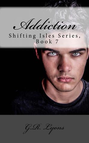 Addiction (Shifting Isles #7)