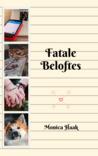 Fatale Beloftes by Monica Haak