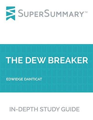 Study Guide: The Dew Breaker by Edwidge Danticat