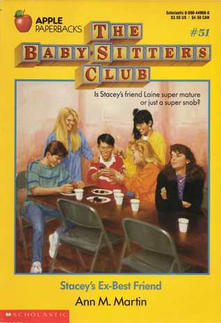 Stacey's Ex-Best Friend (The Baby-Sitters Club, #51)