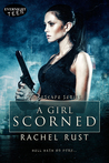 A Girl Scorned (The Escape Series, #3)