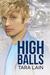 High Balls (Balls to the Walls Series, #5)