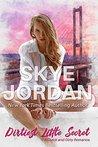 Dirtiest Little Secret by Skye Jordan