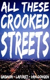 All These Crooked Streets