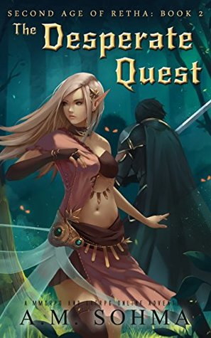 The Desperate Quest (Second Age of Retha, #2)