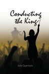 Conducting the King