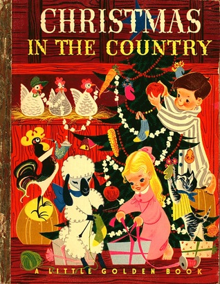 Christmas in the Country [A Little Golden Book #95]
