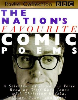 The Nation's Favourite Comic Poems: A Selection of Humorous Verse