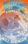 Kadru- The Imperial Forest: A Luska Novelette (Luska Series)