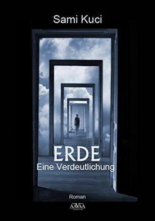 ERDE – Eine Verdeutlichung