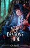 Why Dragons Hide (The Arclight Saga #0)