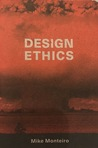 Design Ethics by Mike Monteiro